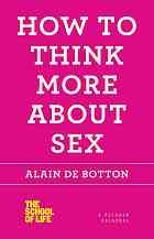 Cover of: How Think More About Sex