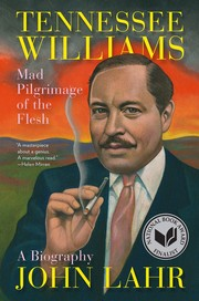 Cover of: Tennessee Williams: Mad Pilgrimage of the Flesh