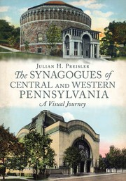 Cover of: The Synagogues of Central & Western Pennsylvania: A Visual Journey
