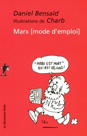 Cover of: Marx, mode d'emploi