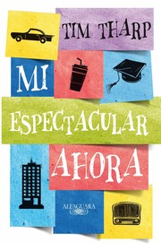 Cover of: Mi espectacular ahora