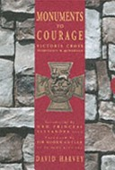 Cover of: Monuments to Courage: Victoria Cross headstones and memorials