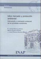 Cover of: Libre mercado y protección ambiental