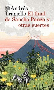 Cover of: El final de Sancho Panza y otras suertes
