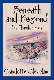 Cover of: Beneath and Beyond: The Thunderbirds