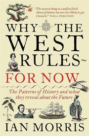 Cover of: Why the West Rules - For Now