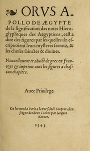 Cover of: Orus Apollo de Aegypte De la signification des notes hieroglyphiques des Aegyptiens