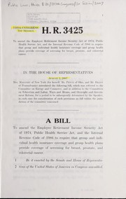 Cover of: A bill to amend the Employee Retirement Income Security Act of 1974, Public Health Service Act, and the Internal Revenue Code of 1986 to require that group and individual health insurance coverage and group health plans provide coverage of screening for breast, prostate, and colorectal cancer