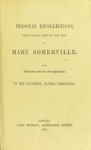 Cover of: Personal recollections, from early life to old age, of Mary Somerville : with selections from her correspondence