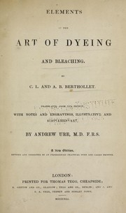 Cover of: Elements of the art of dyeing and bleaching