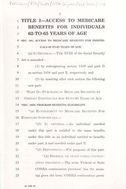Cover of: A bill to amend title XVIII of the Social Security Act and the Employee Retirement Income Security Act of 1974 to improve access to health insurance and Medicare benefits for individuals ages 55 to 65 to be fully funded through premiums and anti-fraud provisions, and for other purposes