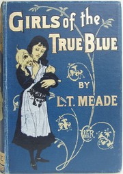 Cover of: Girls of the true blue