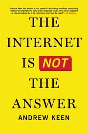 Cover of: The Internet Is Not the Anwer