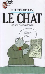 Cover of: Le Chat ... Et non pas le contraire