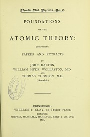 Cover of: Foundations of the atomic theory : comprising papers and extracts