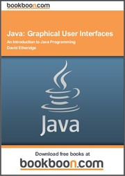 Cover of: Java: Graphical User Interfaces An Introduction to Java Programming