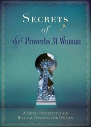 Cover of: Secrets of the Proverbs 31 Woman