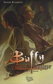 Cover of: Buffy contre les vampires, Saison 8, Tome 6