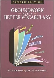 Cover of: Groundwork for a Better Vocabulary
