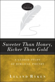 Cover of: Sweeter than honey, richer than gold