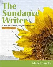 Cover of: The Sundance Writer: A Rhetoric, Reader and Research Guide