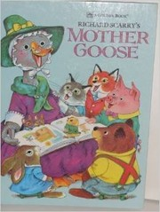 Cover of: Richard Scarry's Mother Goose