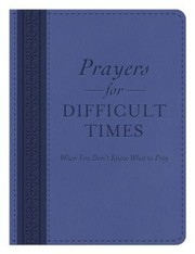 Cover of: Prayers for Difficult Times