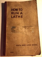 Cover of: How To Run A Lathe