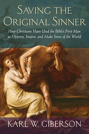 Cover of: Saving the original sinner