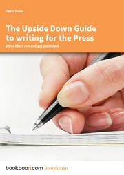 Cover of: The Upside Down Guide to writing for the Press