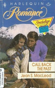 Cover of: Call back the past