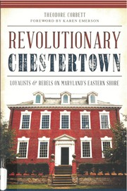 Cover of: Revolutionary Chestertown