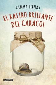 Cover of: El rastro brillante del caracol