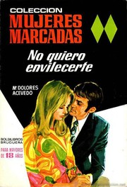 Cover of: No quiero envilecerte