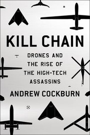 Cover of: Kill chain: the rise of the high-tech assassins