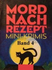 Cover of: Mord nach Rezept - Band 4
