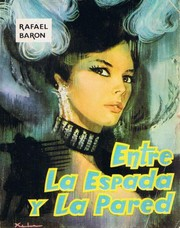 Cover of: Entre la espada y la pared