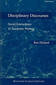 Cover of: Disciplinary discourses social interactions in academic writing