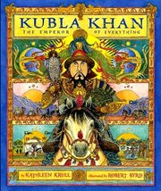 Cover of: Kubla Khan: The Emperor of Everything