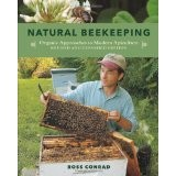 Cover of: Natural Beekeeping: Organic Approaches to Modern Apiculture, 2nd Edition
