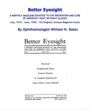 Cover of: Better Eyesight: A Natural Vision Improvement Magazine. - A Monthly Magazine Devoted To The Prevention And Cure Of  Imperfect Sight Without Glasses