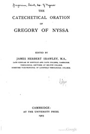 Cover of: The Catechetical oration of Gregory of Nyssa
