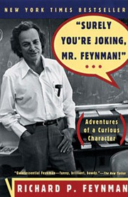Cover of: Surely You're Joking, Mr. Feynman! (Adventures of a Curious Character)