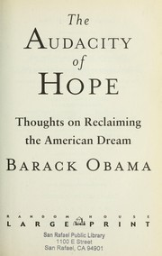 Cover of: The Audacity of Hope: Thoughts on Reclaiming the American Dream
