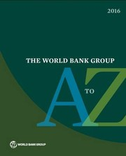 Cover of: THE WORLD BANK GROUP A TO Z