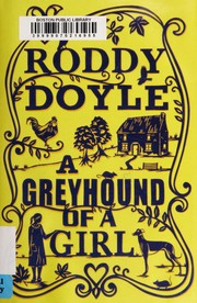 Cover of: A greyhound of a girl