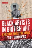 Cover of: Black Artists in British Art: A History From 1950 to the Present