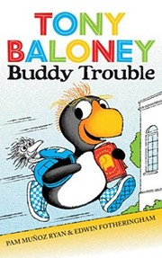Cover of: Tony Baloney Buddy Trouble