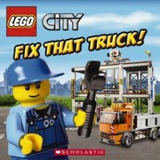 Cover of: Fix That Truck!