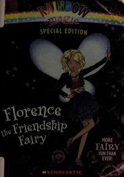 Cover of: Florence the Friendship Fairy